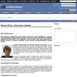 Rêveurs d'Ecole : Julien Llanas, ludophile