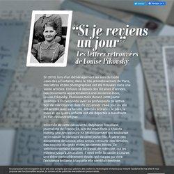 Si je reviens un jour : les lettres retrouvées de Louise Pikovsky