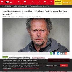 """Preud'homme revient sur le départ d'Edmilson: """"On lui a proposé un beau contrat…"""""""