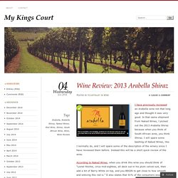 Wine Review: 2013 Arabella Shiraz