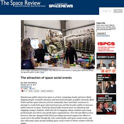 The attraction of space social events