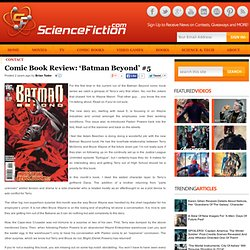 Comic Book Review: 'Batman Beyond' #5 - Science Fiction, Sci-Fi and Fantasy