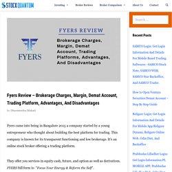 Fyers Review - 2020 - Demat, Brokerage Charges, Margin