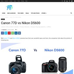 Canon 77D vs Nikon D5600