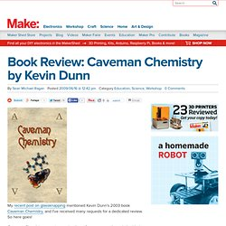 Caveman Chemistry by Kevin Dunn
