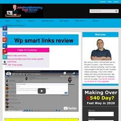 WP Smart Links Review is link cloaker (Matt Garret) + Bonuses BY JOHN