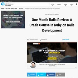 One Month Rails Review: A Crash Course in Ruby on Rails Development