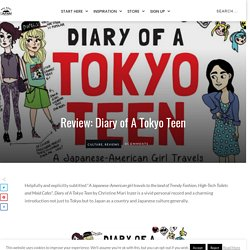 Review: Diary of A Tokyo Teen - The Real Japan