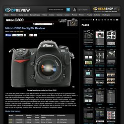 Nikon D300 Review: 1. Introduction