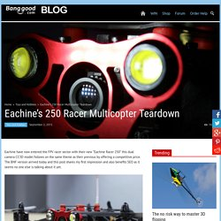 First Review Of The FPV Eachine Racer 250 Quadcopter