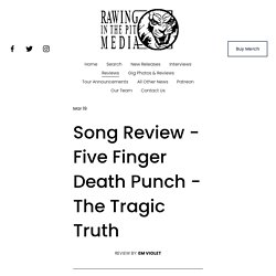 Song Review - Five Finger Death Punch - The Tragic Truth