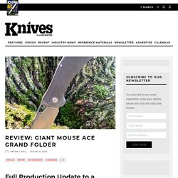 Review: Giant Mouse Ace Grand Folder - Knives Illustrated