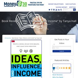 """Book Review: """"Ideas, Influence, and Income"""" by Tanya Hall"""