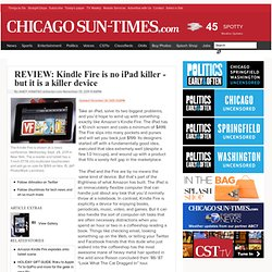 REVIEW: Kindle Fire is no iPad killer - but it is a killer device