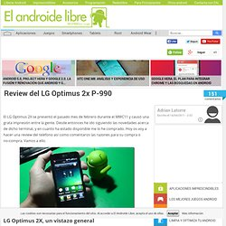 Review del LG Optimus 2x P-990