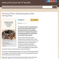a book review by Marilyn Gates: The Price of Thirst: Global Inequality and the Coming Chaos