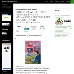 Book Review: TMS That's My Story by Vinay Mashalkar: A Superb Heart Touching Story