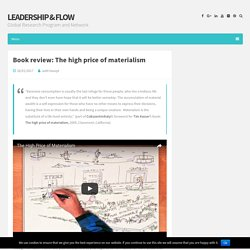 Book review: The high price of materialism – Leadership & Flow