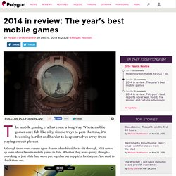 2014 in review: The year's best mobile games