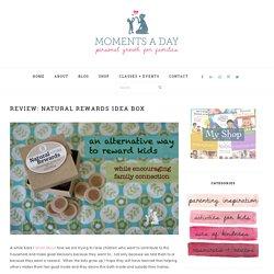 Review: Natural Rewards Idea Box