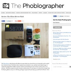 The Nikon SB-700 Flash at The Phoblographer
