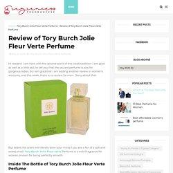 Review of Tory Burch Jolie Fleur Verte Perfume - Online Cologne Sales