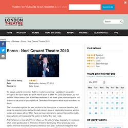 Enron review by by Lucy Prebble at the Noel Coward Theatre London 2010