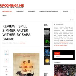 REVIEW : Spill Simmer Falter Wither by Sara Baume - Upcoming4.me