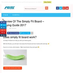 Found This Simply Fit Board Reviews