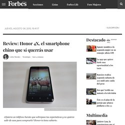 Review: Honor 4X, el smartphone chino que sí querrás usar
