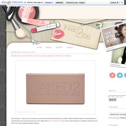 REVIEW & SWATCHES: Urban Decay Naked 2 BASICS Palette