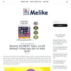 Review Thuốc tăng chiều cao NUBEST TALL có thật sự hiệu quả?