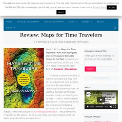 Review: Maps for Time Travelers - Geography Realm