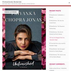 Book Review - Unfinished: a Memoir by Priyanka Chopra
