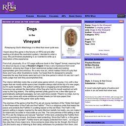 Review of Dogs in the Vineyard - RPGnet RPG Game Index