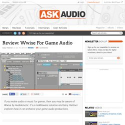 Review: Wwise For Game Audio