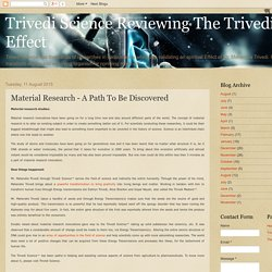 Trivedi Science Reviewing The Trivedi Effect: Material Research - A Path To Be Discovered