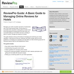 Guide: A Basic Guide to Managing Online Reviews for Hotels