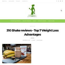 310 Shake Reviews