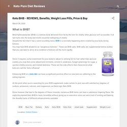 Keto BHB - REVIEWS, Benefits, Weight Loss Pills, Price & Buy