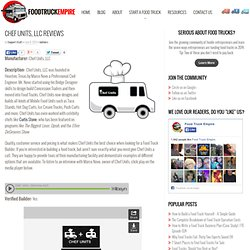 Chef Units Reviews & Food Truck Builder Directory