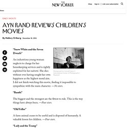 Ayn Rand Reviews Children's Movies