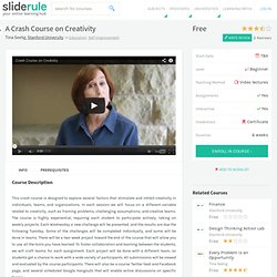 Reviews of A Crash Course on Creativity on NovoEd | SlideRule