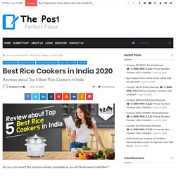 Latest Reviews about Top 5 Best Electric Rice Cookers in India 2020