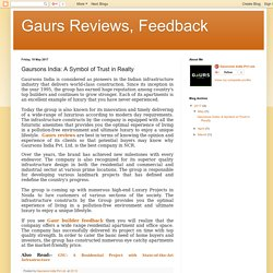 Gaurs Reviews, Feedback: Gaursons India: A Symbol of Trust in Realty