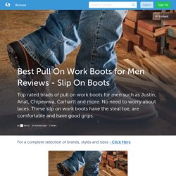 Best Pull On Work Boots for Men Reviews - Slip On Boots (with images) · Karryf