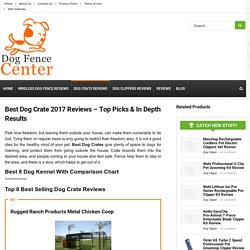 Top Dog Kennels With Comparison