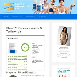 Phen 375 Reviews - Miracle Fat Loss Pill Testimonials