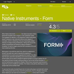 RA Reviews: Native Instruments - Form (Tech)