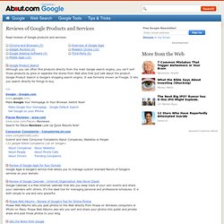 Reviews of Google Products and Services